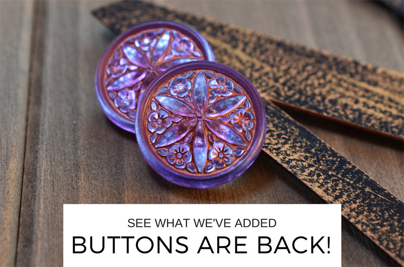 Czech Glass Buttons are back